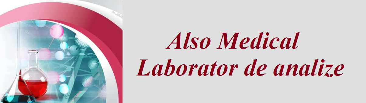 ALSO MEDICAL - LABORATOR DE ANALIZE
